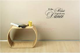 if the music is good you dance vinyl wall decal quotes sayings art lettering home decorations on wall art lettering quotes with if the music is good you dance vinyl wall decal quotes sayings art