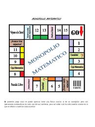 ② se puede jugar en casa o al aire libre; Monopolio Matematico
