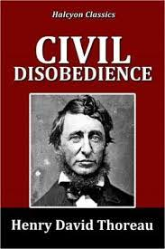 civil disobedience and thoreau essays of a great american writers civil disobedience and thoreau