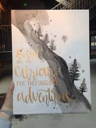 adventure mountainside quote canvas by missmeraki on etsy amazing diy decor on inspirational quotes canvas wall art nz with aubrey godden godden godden godden balk i saw this and it made me