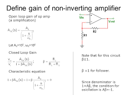 define gain of non inverting amplifier let a 0 10 5 ω 0