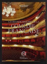 Amazon.fr - La grande histoire de la Comédie Française - Tierchant, Hélène,  Watelet, Gérard, Mayette, Muriel - Livres