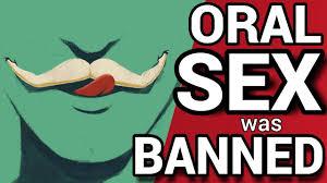 ORAL SEX BANNED Orale seks VERBODEN YouTube