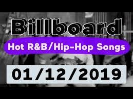 Billboard Top 50 Hot R B Hip Hop Rap Songs January 12 2019