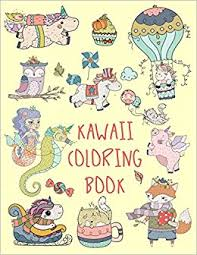 kawaii coloring book a super cute kawaii drawing coloring book for s s and kids justine kelly 9781980562337 amazon books