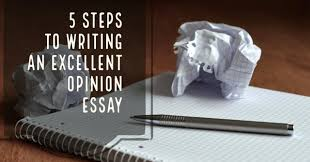 five steps to writing an excellent opinion essay blog de cristina step 1 the difference between an opinion essay and a persuasive essay
