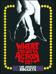 """CD Review: <b>Various Artists</b>, """"Where the Action Is! L.A. <b>Nuggets</b> 1965 ..."""