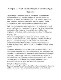 sample essay on disadvantages of downsizing in business sample essay on disadvantages of downsizing in business downsizing is a term that refers to elimination