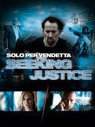 Prime Video: Solo per vendetta - Seeking justice