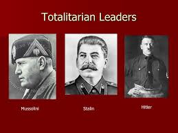 totalitarian leaders totalitarianism
