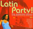 Latin Party! The Essential Album