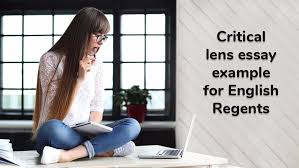an example of a cricial lens essay for english regents exams critical lens essay example for english regents