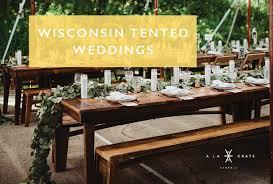 Outdoor wedding furniture Rustic Wedding Wi Tented Weddings Rentals 101 La Crate Rentals Wi Tented Weddings Rentals 101 La Crate Rentals Outdoor