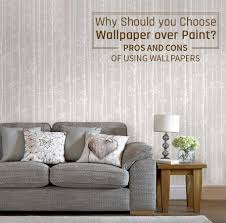 How To Choose Wallpaper Design Why Should You Choose Wallpaper Over Paint Pros And Cons