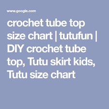 Crochet Tube Top Size Chart Tutufun Diy Crochet Tube Top