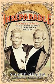 An Excerpt From Inseparable: The Original Siamese Twins And Their ...