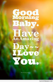 Good Morning Baby Love Quotes