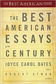 the best american essays of the century the best american series the best american essays of the century the best american series