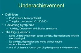 underachievement not living up to our high potential