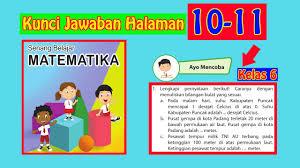 Buku guru kurikulum 2013 kelas 3 tema 1 pertumbuhan dan perkembangan makhluk hidup download. Kunci Jawaban Senang Belajar Matematika Kelas 6 Halaman 10 11 Youtube