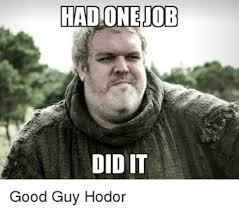 hold the door the best game of thrones hodor memes