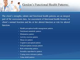 Gordon S Functional Health Patterns Chart Ppt Nursing Assessment Powerpoint Presentation Id 5660298