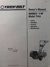 details about troy bilt bronco 5 hp roto tiller tractor owners maintenance manual garden way