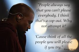 Kanye Love Quotes New Kanye West Quotes As Inspirational Posters MetroLyrics