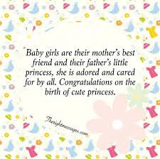 Congratulate On New Baby New Born Baby Girl Wishes Quotes Congratulation Messages The