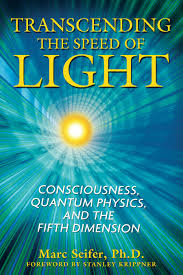 The Speed Of Light Book Transcending The Speed Of Light Book By Marc Seifer