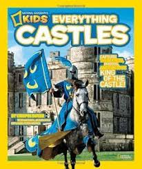 book national geographic kids everything castles capture these facts photos and fun to be king of the castle by crispin boyer wishlist
