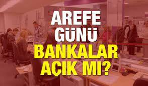 20 Ağustos Kurban Bayramı Arefe günü tüm bankalar açık mı? Saat kaçta... -  GÜNCEL Haberleri