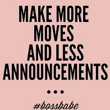 Making Moves Quotes Simple 48 Moves Quotes By QuoteSurf