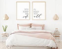 you keep me safe i ll keep you wild printable sign set minimalist art romance master bedroom art bedroom wall decor over the bed on master bedroom wall art decor with master bedroom wall art etsy