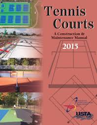 Tennis Court Design Guidelines Receive 20 Discount On New Tennis Court Construction Manual