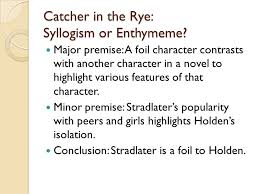 syllogisms and enthymemes ksiazek e forming arguments 17 catcher