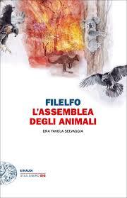 L'assemblea degli animali, Filelfo. Giulio Einaudi Editore - Stile libero Big
