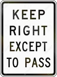 United States Traffic Sign Keep Right Except To Pass