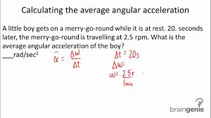 physics 3 1 4 2 calculating the average angular acceleration you