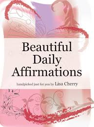 beautiful aff jpg beautiful daily affirmations by lisa cherry