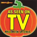 Drew's Famous as Seen on TV: Halloween Specials