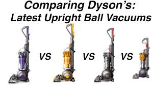 Dyson Big Ball Comparison Chart Comparing Dyson Vacuums Ball Animal 2 Multifloor 2 Cinetic Big Ball Small Ball