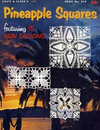 122 best Newsletters images on Pinterest | Crochet books, Knitting ... & This is a digitally hand-restored version of Pineapple Squares Adamdwight.com