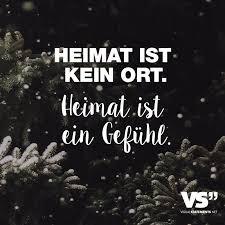 Heimat Ist Kein Ort Heimat Ist Ein Gefühl Deutsch Sprüche