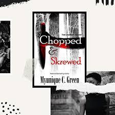 Chopped & Skrewed (Audible Audio Edition): Myunique C. Green, Aaron  Goodson, Myunique C. Green: Audible Audiobooks - Amazon.com