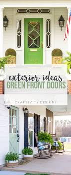 Exterior Colors | Green Front Door Ideas – Craftivity Designs
