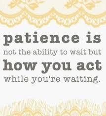 Image result for the art of being patient