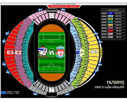 National Stadium Seating Chart How To Buy Tickets For Liverpool Fc Match In Bangkok July