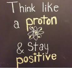 FunniestMemes.com - Funniest Memes - [Think Like A Proton And Stay ... via Relatably.com