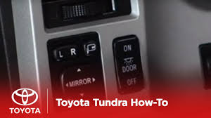 2007 - 2009 Tundra How-To: Folding Power Outside Rearview Mirrors ...